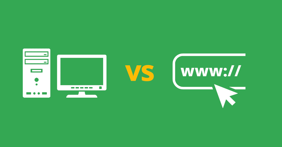 Desktop Applications Are Better Than Web-Based Tools